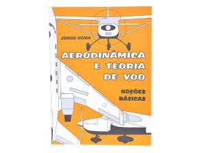 Livro Aerodinâmica e Teoria de Voo de Joge Homa